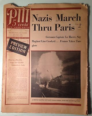 PM New York Daily PREVIEW EDITION 1st Issue June 14 1940 NAZIS MARCH THRU PARIS