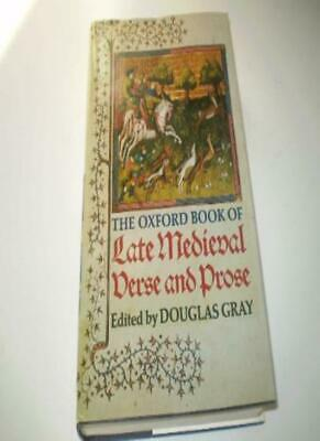 The Oxford Book of Late Medieval Verse and Prose [ Mediaeval ]-Douglas Gray