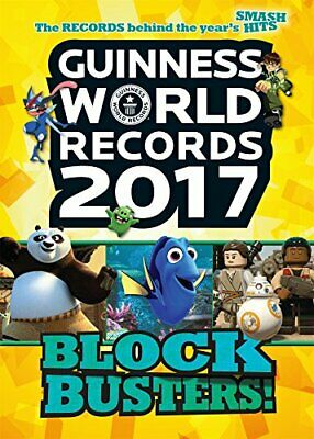 Guinness World Records 2017: Blockbusters! (Guinness World Records. Blockbust.
