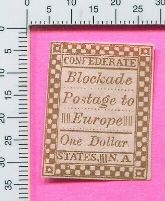 US CSA Blockade Postage $1 Confederate 1st Printing S A Taylor Counterfeit Stamp