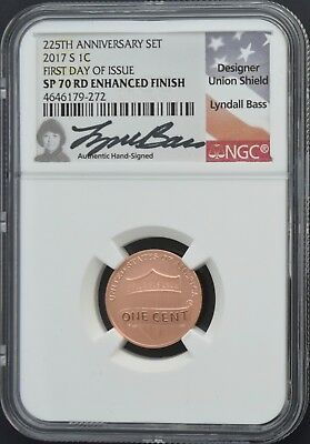 2017 S 1C NGC SP70 RD Enhanced Finish FDOI 225th Anniversary Set Signed by Bass