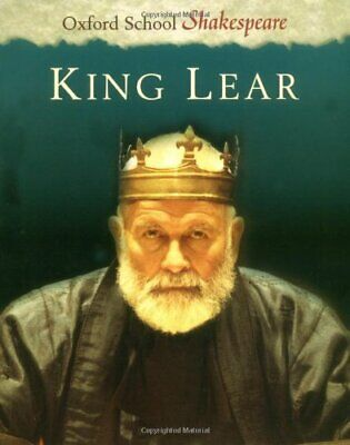 King Lear: Oxford School Shakespeare-William Shakespeare, Roma Gill OBE