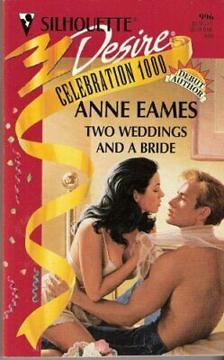 Two Weddings and a Bride (Silhouette Desire)-Anne Eames