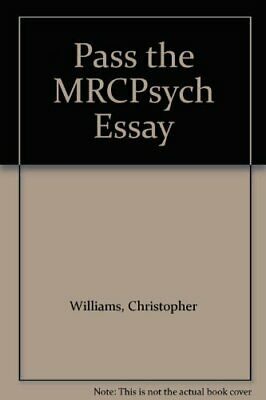 Pass the MRCPsych Essay-Christopher Williams