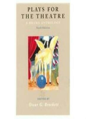 Plays for the Theatre: An Anthology of World Drama-Oscar Gross Brockett, Leny