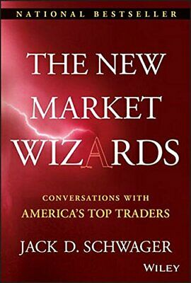 The New Market Wizards: Conversations with America's Top Traders (Wiley Tradi.