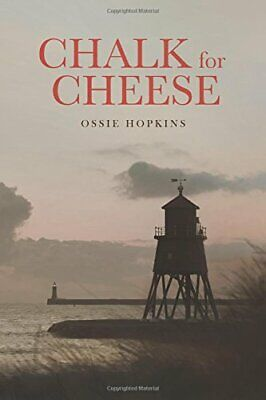 Chalk for Cheese-Ossie Hopkins