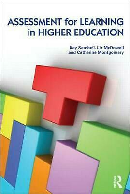 Assessment for Learning in Higher Education: A Practical Guide to Developing Lea