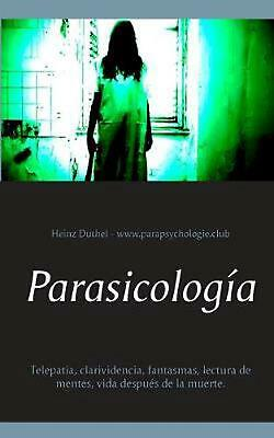 Parasicolog a by Heinz Duthel (Spanish) Paperback Book Free Shipping!