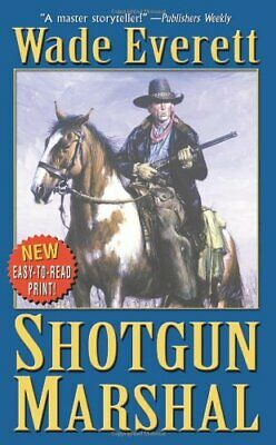 Shotgun Marshall (Leisure Western) by Everett, Wade Paperback Book The Cheap