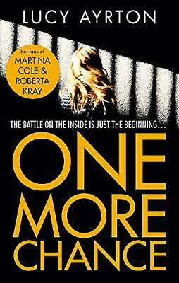One More Chance by Ayrton, Lucy Book The Cheap Fast Free Post