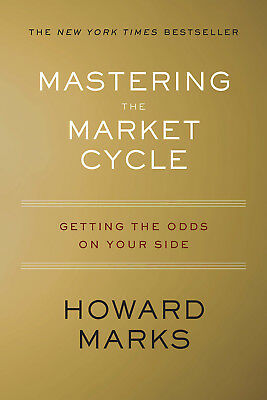 By Howard S. Marks: Mastering the Market Cycle (eBooks, 2018)