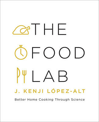 Better Home Cooking Through Science: The Food Lab (eBooks, 2015)