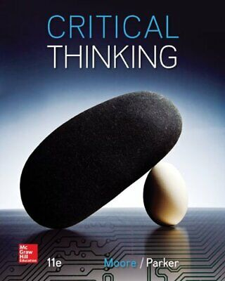 🔥 Critical Thinking By Brooke Noel Moore, Richard Parker 11th Edition (PDF) 🔥