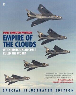 Empire of the Clouds: When Britain's Aircraft Ruled the World (Ha...