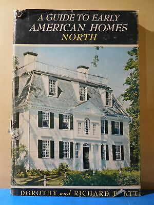 Guide to Early American Homes North by Dorothy and Richard Pratt DJ 1956