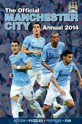 Official Manchester City FC Annual 2014 (Annuals 2014) Book The Cheap Fast Free