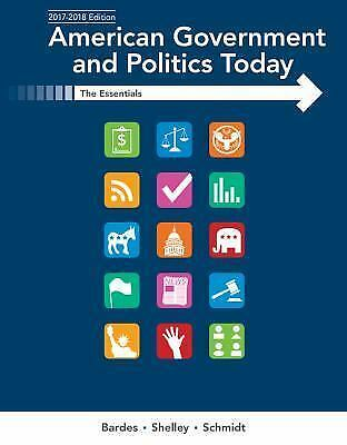 American Government and Politics Today Essentials 2017-2018 19 Edition FAST PDF