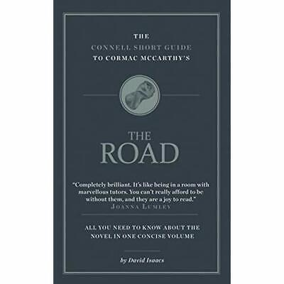 The Connell Short Guide to Cormac McCarthy's the Road  - Paperback NEW  01/01/20