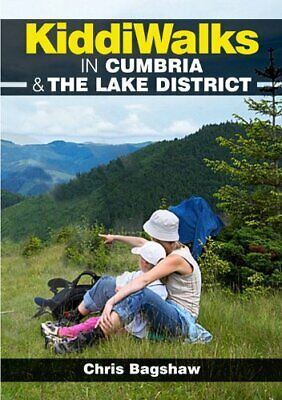 Kiddiwalks in Cumbria & the Lake District (Family ... by Chris Bagshaw Paperback