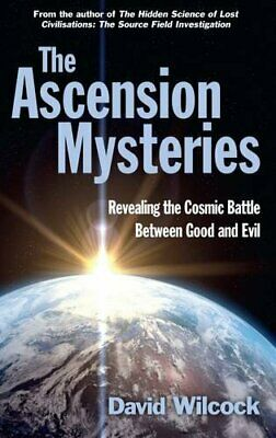 The Ascension Mysteries: Revealing the Cosmic Battle Betwee... by Wilcock, David