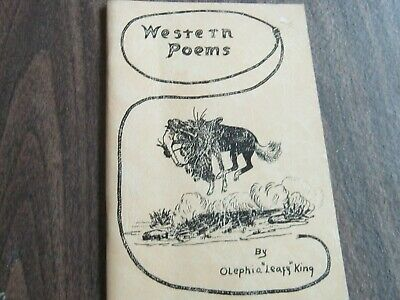 WESTERN POEMS by Olephia KIng. 1st edition 1965. SIGNED by the author
