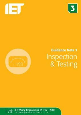 Guidance Note 3: Inspection & Testing by The IET Book The Cheap Fast Free Post