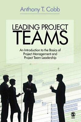 Leading Project Teams: An Introduction to the B... by Cobb, Anthony T. Paperback