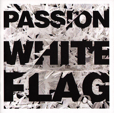 Passion - White Flag CD 2012 Six Steps Records