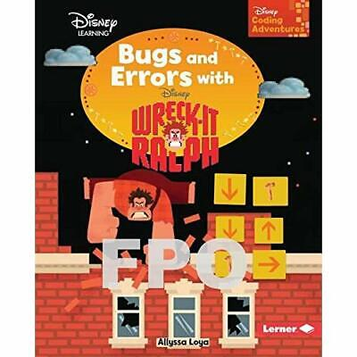 Bugs and Errors With Wreck-it Ralph Loya, Allyssa