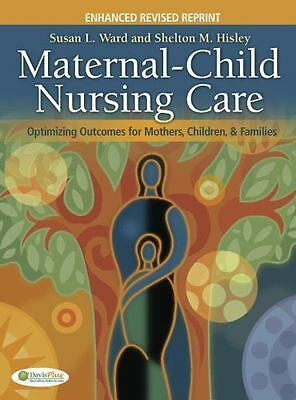 Maternal-Child Nursing Care : Optimizing Outcomes for Mothers, Children, and...