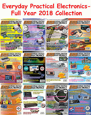 Everyday Practical Electronics - Full Year 2018 Collection - Digital PDF
