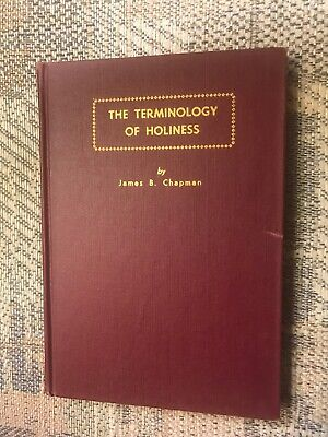 The Terminology Of Holiness By J B Chapman