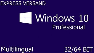 Windows 10 Professional Key Vollversion 32/64 BIT Online Aktivierung Win Pro