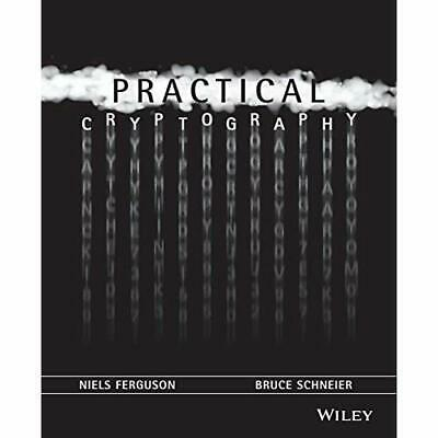 Practical Cryptography - Paperback NEW Ferguson, Niels 2003-04-15