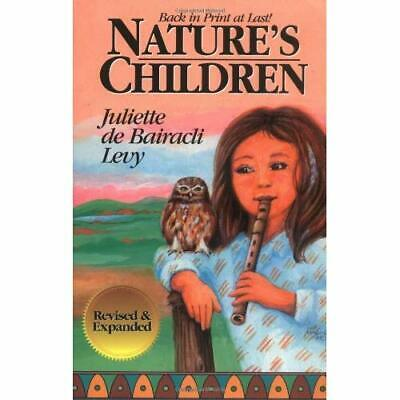 Nature's Children - Paperback NEW Bairacli-Levy,  1997-02