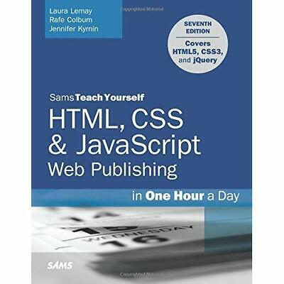 HTML, CSS & JavaScript Web Publishing in One Hour a Day - Paperback NEW Laura Le