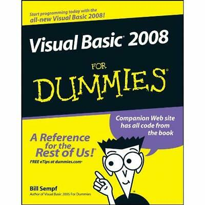 Visual Basic 2008 for Dummies (For Dummies) - Paperback NEW Sempf, Bill 2008-04-