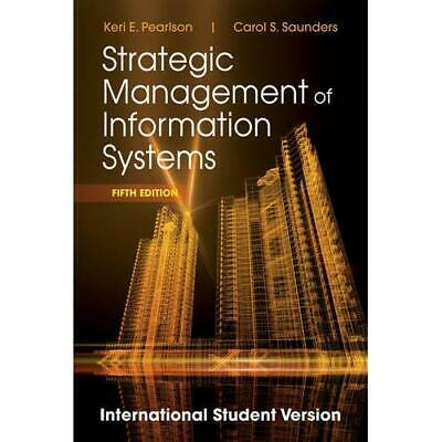 Strategic Management of Information Systems - Paperback NEW Keri E. Pearlso 2012