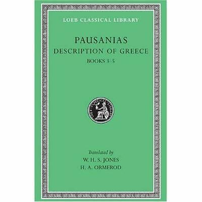 Description of Greece: Bks.III-V v. 2 (Loeb Classical L - Hardcover NEW Pausania