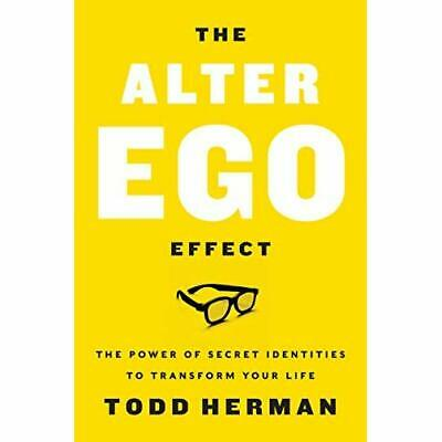 The Alter Ego Effect: How the World's Top Performers Us - Hardcover NEW Herman,