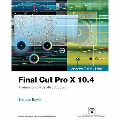 Final Cut Pro X 10.4 - Apple Pro Training Series: Profe - Paperback / softback N