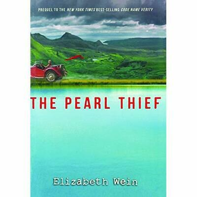 The Pearl Thief - Hardcover NEW Wein, Elizabeth 01/05/2018