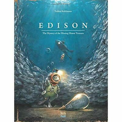 Edison: The Mystery of the­ Missing Mouse Treasure - Hardback NEW Kuhlmann, Torb