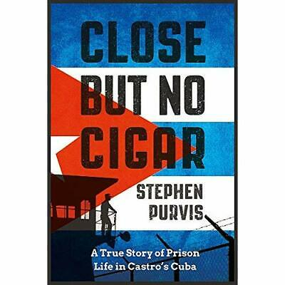 Close But No Cigar: A True Story of Prison Life in Cast - Paperback / softback N