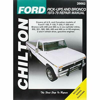Ford Pick-Ups and Bronco Repair Manual 1973-79 covering - Paperback NEW Chilton