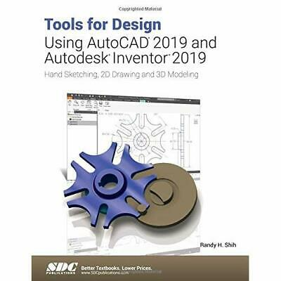 Tools for Design Using AutoCAD 2019 and Autodesk Invent - Paperback / softback N