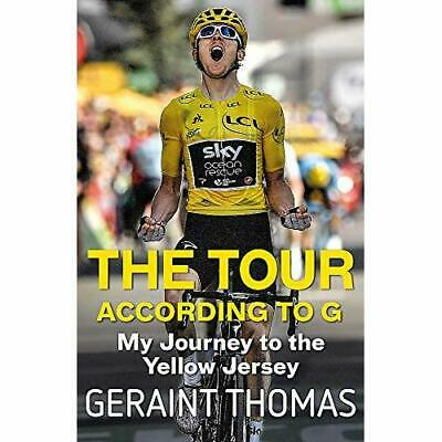 The Tour According to G: My Journey to the Yellow Jerse - Paperback / softback N
