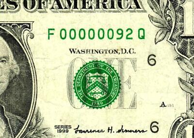 $1 1999 ::00000092:::FANCY LOW TWO DIGIT SERIAL NUMBER:::Federal Reserve Note