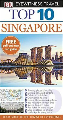 Top 10 Singapore (DK Eyewitness Travel Guide) by DK Travel Book The Fast Free